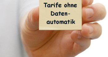 Handytarife Anbieter ohne Datenautomatik